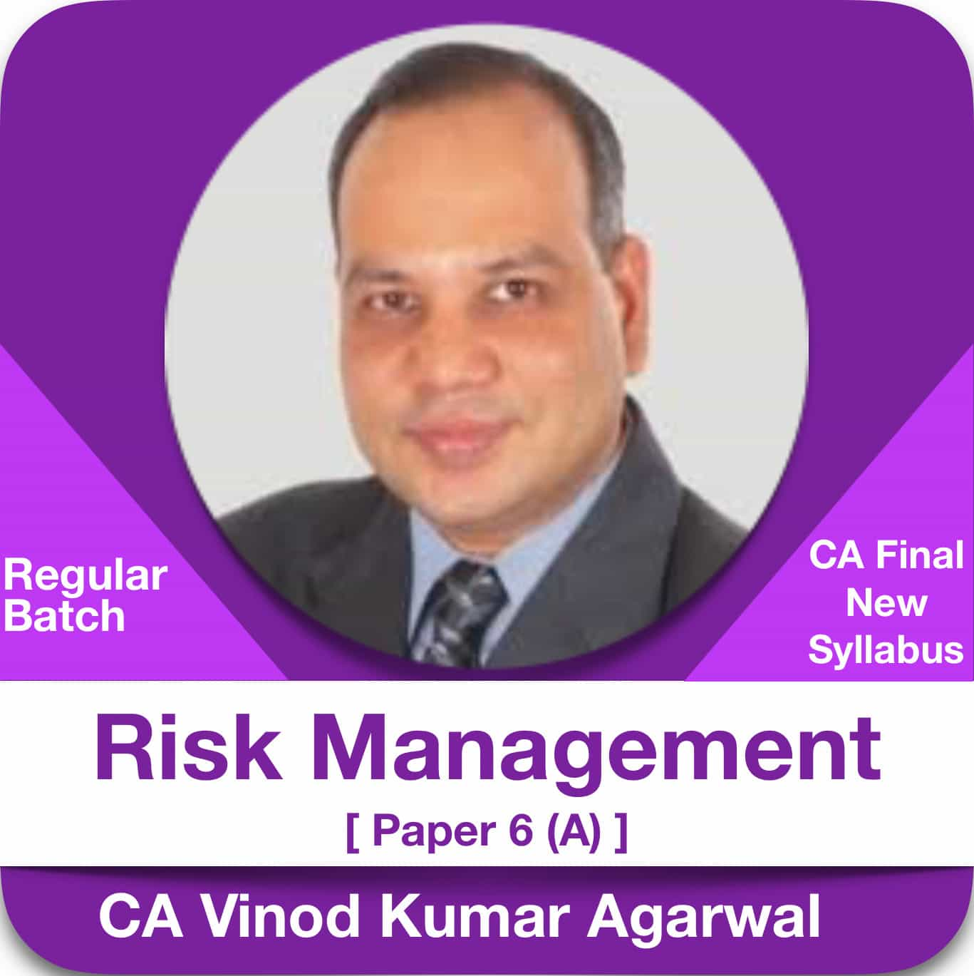Risk Management Elective Paper 6 (A) Regular Batch ( 2 & 1.2 View )