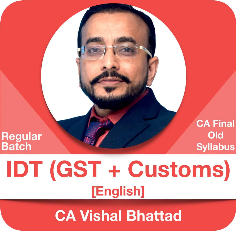 IDT (GST & Customs) Regular Batch (English)