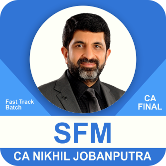 CA Final SFM Fast Track Batch New Syllabus