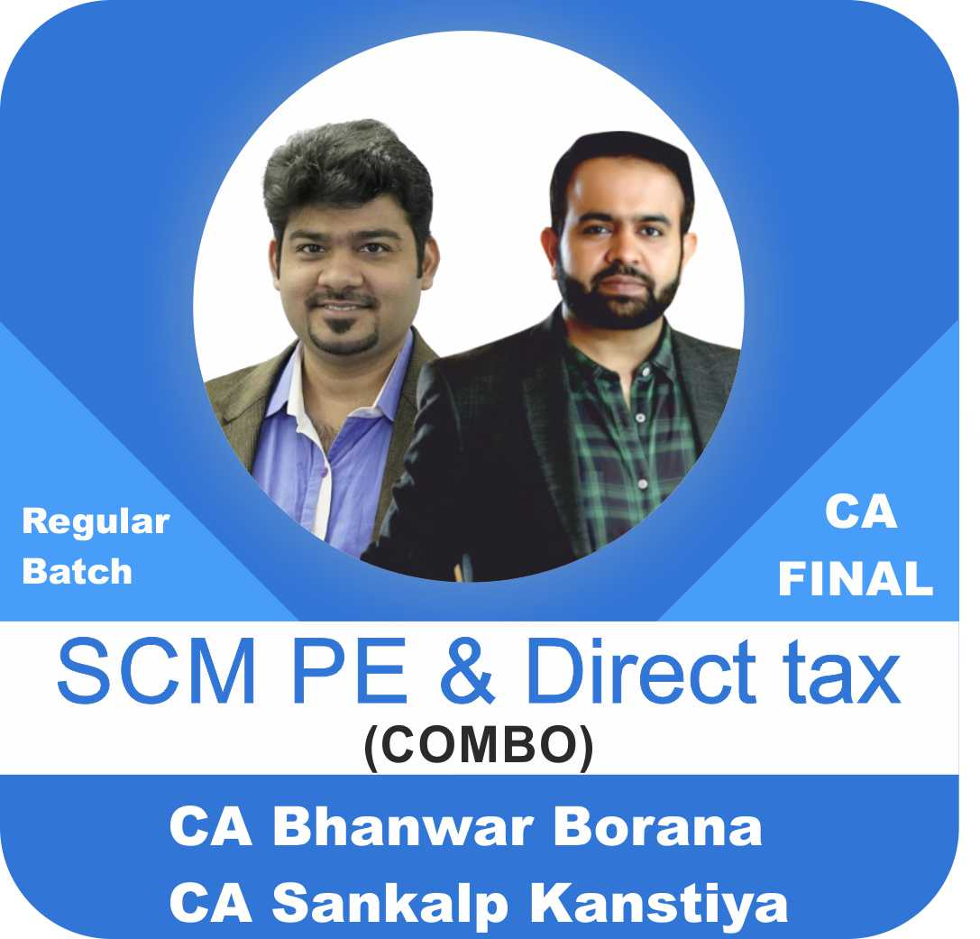 SCM PE & Direct Tax Regular Batch Combo