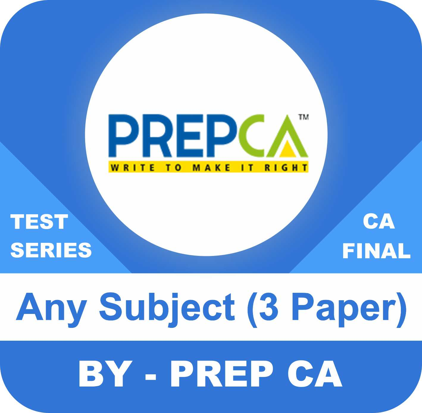 CA Final New Syllabus Test Series in Premium Plus Program Three Paper Any Subject by PREPCA
