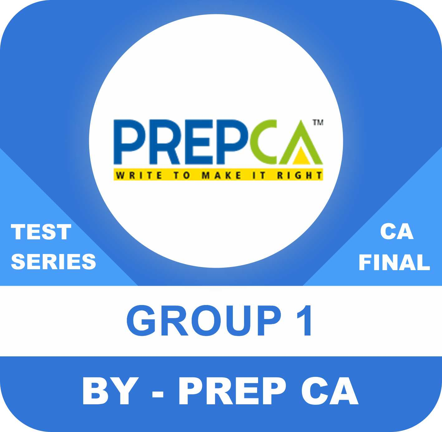 CA Final First Group New Syllabus Test Series in Standard Program by PREPCA