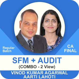 SFM ( 2 View ) & Audit (1.8 View) New Syllabus Regular Batch Combo