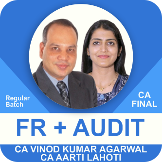 CA Final New FR and Audit Regular Batch Combo By Vinod Kumar Agarwal and Aarti Lahoti