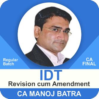 IDT Revision cum Amendment Batch