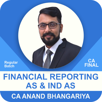CA Final Financial Reporting AS And IND AS Old Syllabus by CA Anand Bhangariya
