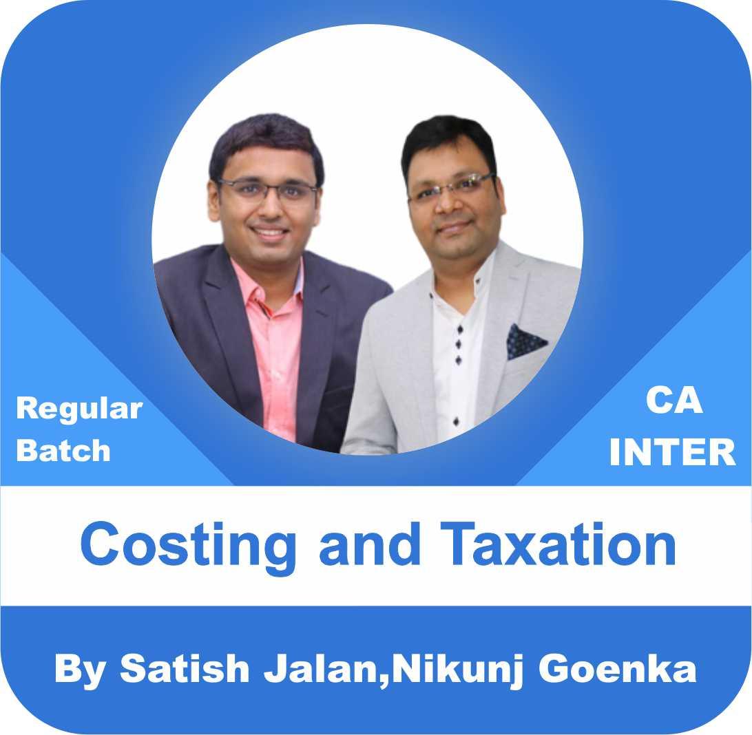 Taxation + Costing Regular Batch Combo