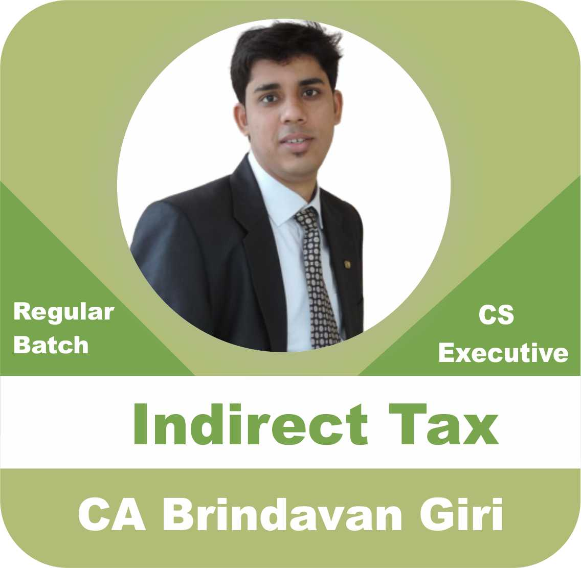 Indirect Tax Regular Batch
