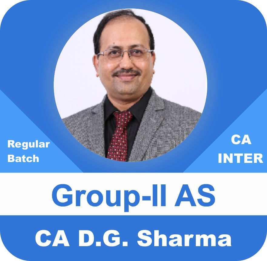 ACCOUNTING STANDARDS & GN – Group-II AS