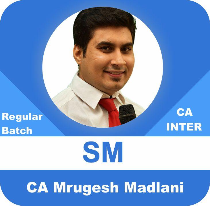 CA Inter SM Regular Batch
