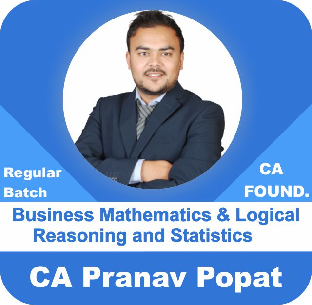 Business Mathematics & Logical Reasoning and Statistics