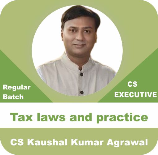 CS Executive Tax Laws  (Income Tax & GST)