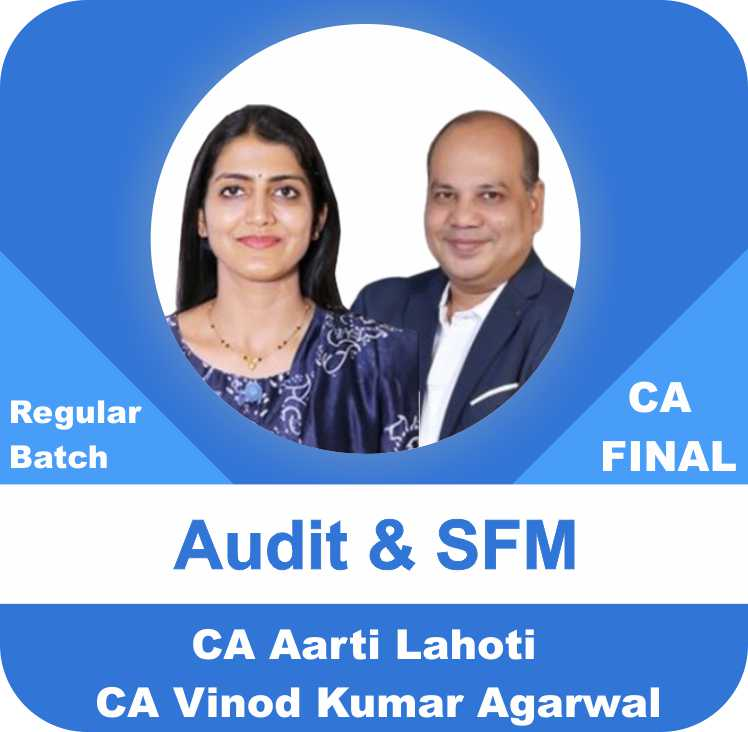 SFM & Audit New Syllabus Regular Batch Combo ( 1.2 View )
