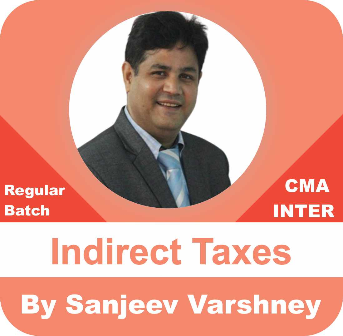 Indirect Taxes Regular Batch
