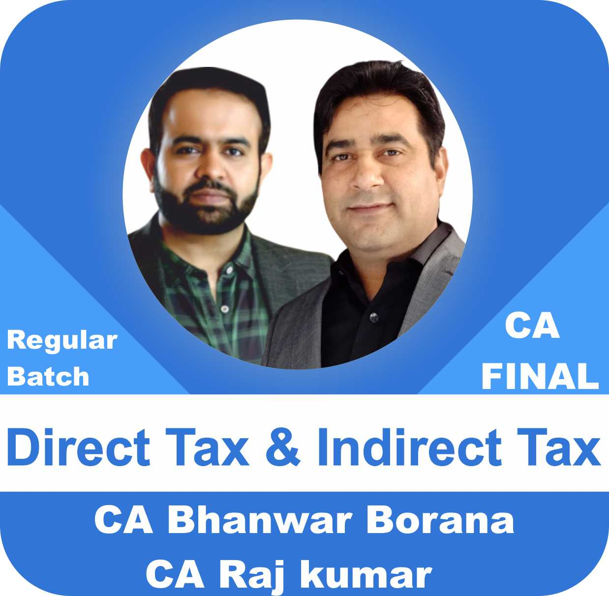 Direct Tax & Indirect Tax Latest Regular Batch Combo