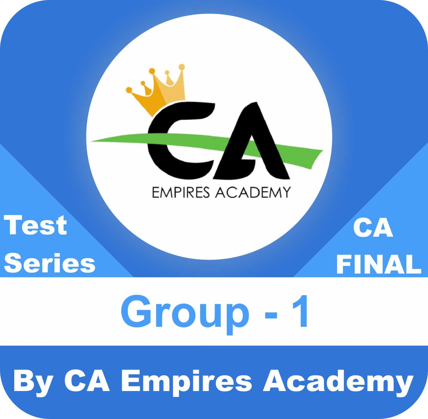 CA Final Group One Test Series in Bronze Plan by CA Empires Academy
