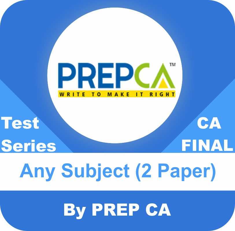 CA Final New Syllabus Test Series in Premium Program Two Paper Any Subject by PREPCA