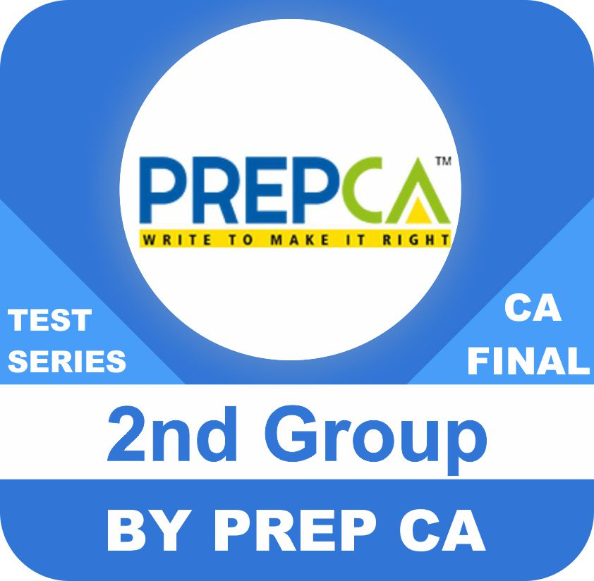 CA Final Second Group New Syllabus Test Series in Standard Program Eight Paper by PREPCA