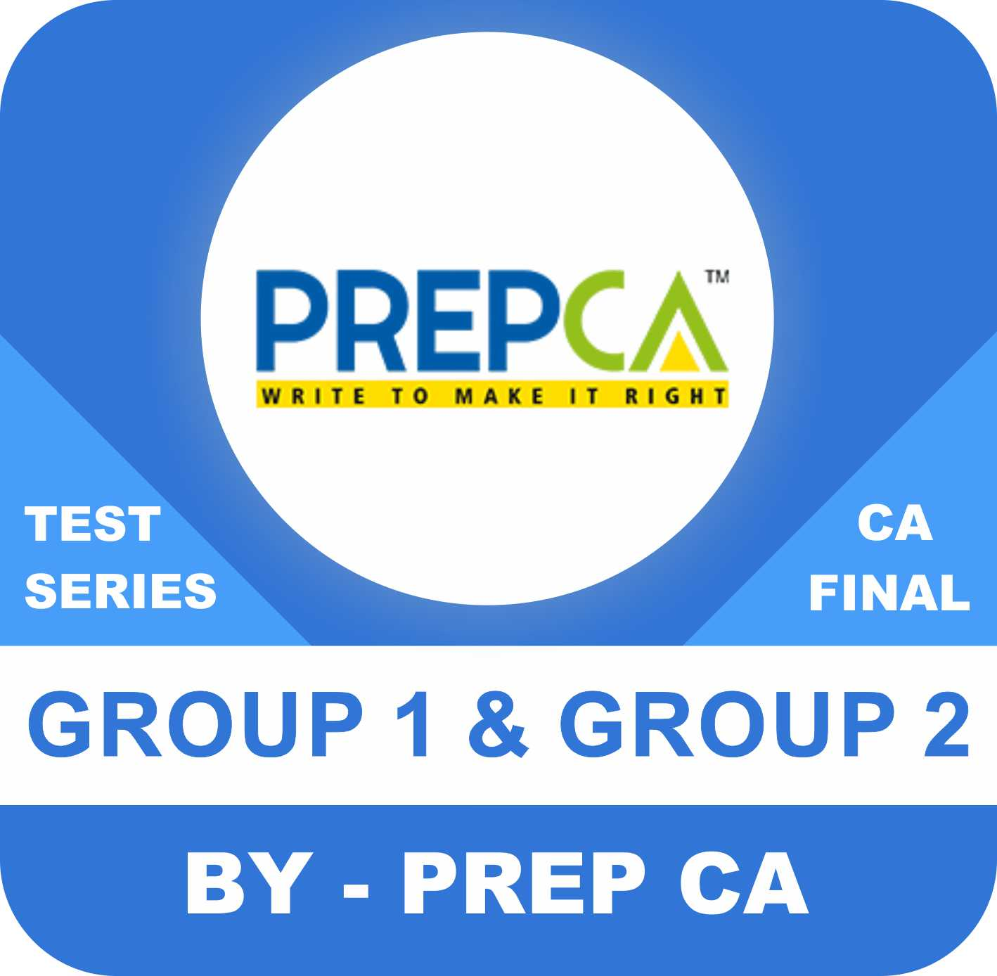 CA Final Both Group New Syllabus Test Series in Standard Program Sixteen Paper by PREPCA