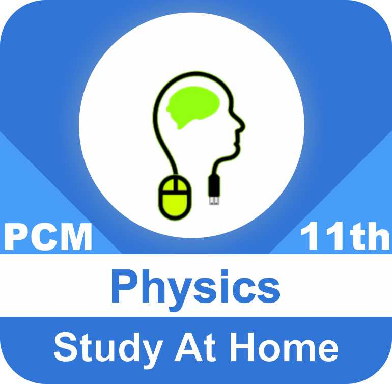Class 11 - Physics for PCM
