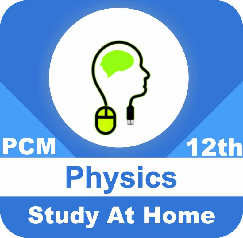 Class 12 - Physics for PCM