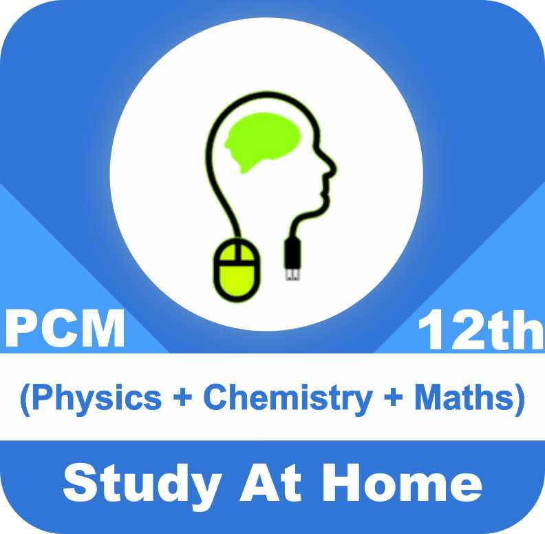 Class 12 - Complete PCM (Physics + Chemistry + Maths)