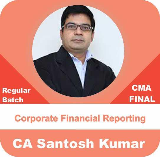 CMA Final Corporate financial Reporting