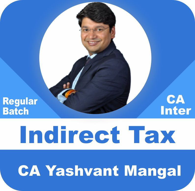 Indirect Tax laws (GST) Latest Recording