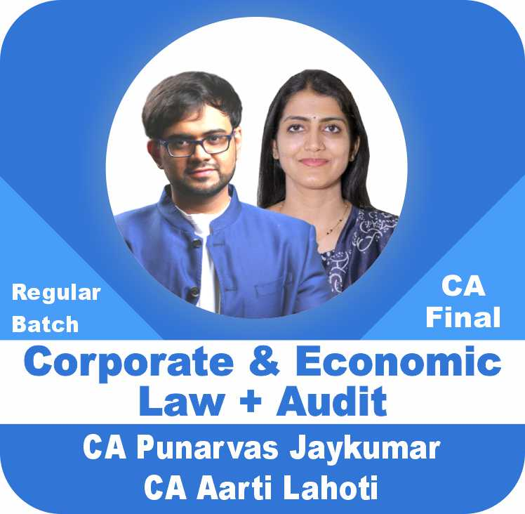 Corporate and Economic Laws & Advanced Auditing and Professional Ethics