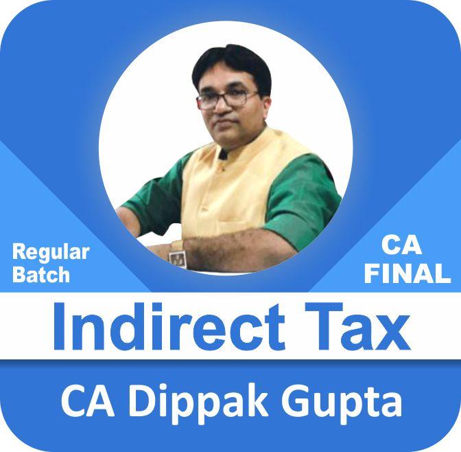 Indirect Tax Latest Regular Batch (1.5 View)