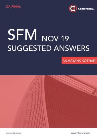 SFM Suggested Answers Nov 19