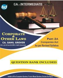 Corporate and Other Laws Part 2 A- Companies Act (Question Bank Included)